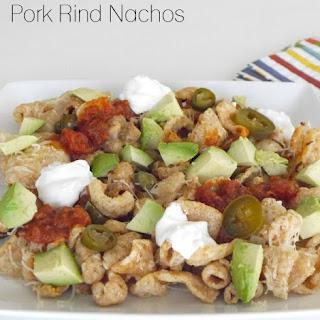 Pork Rind Nachos.