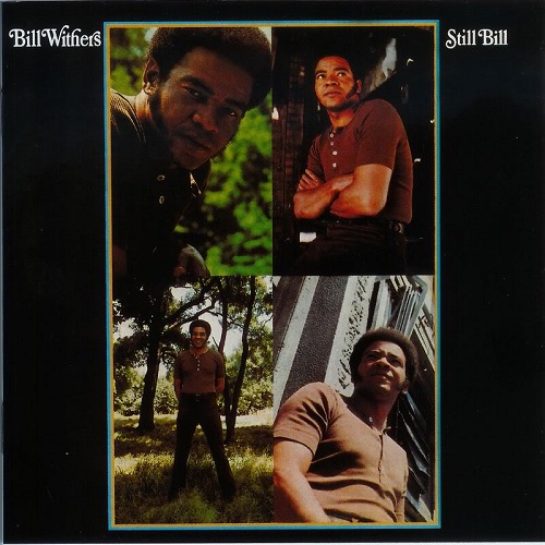 Bill Withers – Still Bill (1972)
