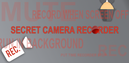 Secret Camera Recorder