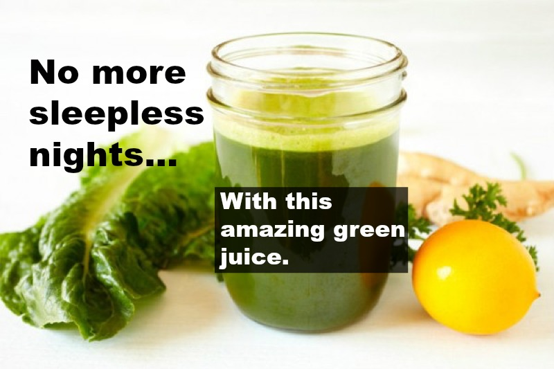 No More Sleepless Nights With This Amazing Green Juice
