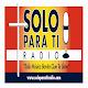 Solo Para Ti Radio ©®-Oficial