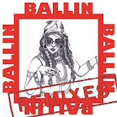 Ballin (Remixes)