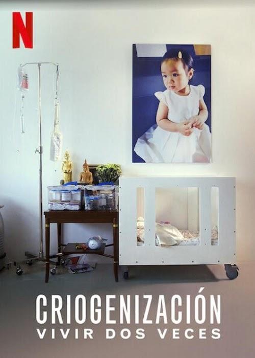 Criogenización: vivir dos veces (Hope Frozen)