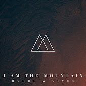 I Am The Mountain