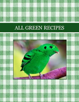 ALL GREEN RECIPES