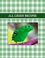 ALL GREEN RECIPES