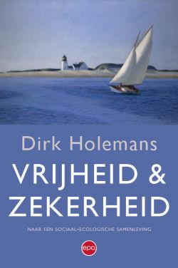Boek Vrijheid en Zekerheid - Dirk Holemans