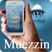 Muezzin (Prayers Times)