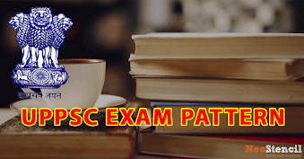UPPSC Exam Pattern 2019 for Upper / Lower Subordinate Services