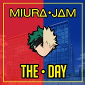 "The Day (Japanese Version) [From ""Boku No Hero Academia""]"