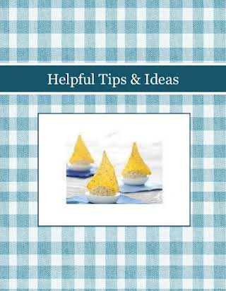 Helpful Tips & Ideas