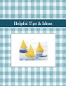 Helpful Tips & Ideas