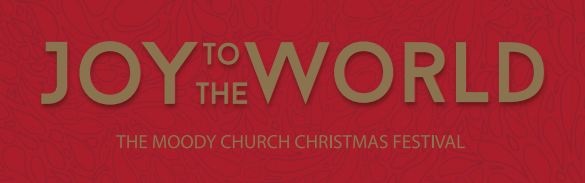 Photo: Advent and Christmas: 43rd Annual Christmas Festival Sunday, December 14, at 6:00 pm  http://www.moodychurch.org/music/programs/  Biblical Inspiration 1 Theme: GOD SO LOVED THE WORLD ~ Series: The Baby Who Changed The World ~ Message: He Divides The World ~ Scripture: Luke 2:25–35 ESV; https://sites.google.com/site/biblicalinspiration1/biblical-inspiration-1-now-thank-we-all-our-god-changed-by-worship-the-moody-church/biblical-inspiration-1-o-come-o-come-emmanuel-series-the-baby-who-changed-the-world-message-he-redeems-the-world-the-moody-church/biblical-inspiration-1-joy-to-the-world-series-the-baby-who-changed-the-world-message-he-confounds-the-world-the-moody-church/biblical-inspiration-1-god-so-loved-the-world-series-the-baby-who-changed-the-world-message-he-divides-the-world-the-moody-church