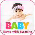 Baby Names With Meaning - Baby Name Collection icon