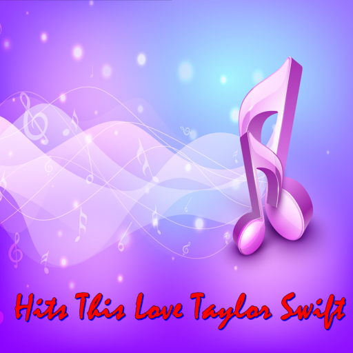 Hits This Love Taylor Swift