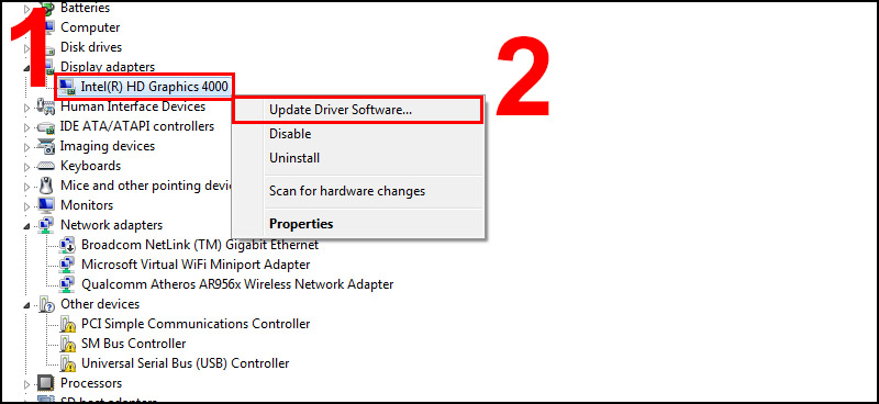 Bước 2: Kích chuột phải vào thiết bị và chọn Update Driver Software.