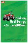 """Making Real Design with CorelDRAW - Derry Iswidharmanjaya & Beranda Agency"""