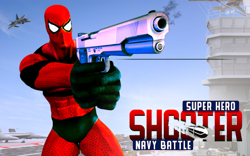 Super Hero Shooter Navy Battle - FPS Shooting – Apps bei Google Play