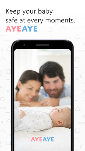 AYEAYE - Baby Safety Monitor + Home camera 1.0.54 screenshots 1