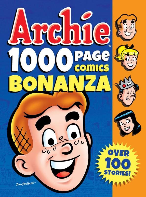 Archie 1000 Page Comics: Bonanza (2014)