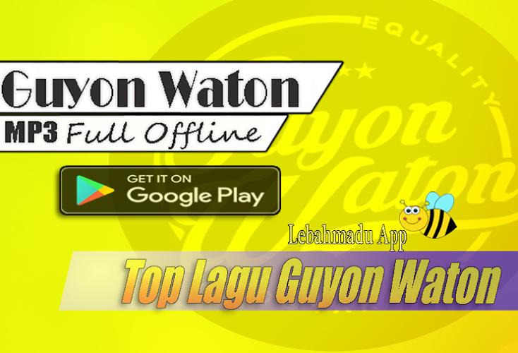 Download Top Lagu Guyon Waton Apk Latest Version App By Lebahmadu