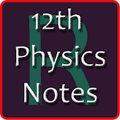 12th Class - CBSE Physics Notes Android APK Download Free By Rang Solutions