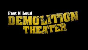 Fast N' Loud: Demolition Theater thumbnail