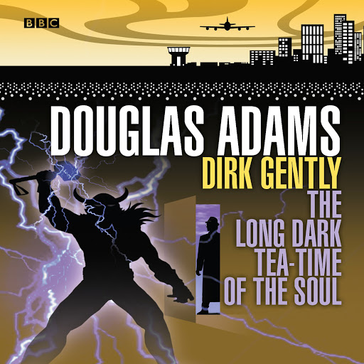 Dirk Gently 02 Long Dark Tea-Time of the Soul