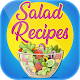 Salad Recipes for PC-Windows 7,8,10 and Mac