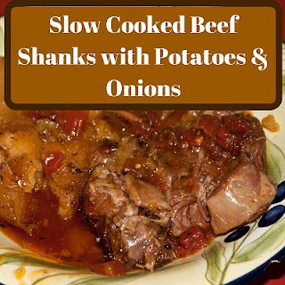 Slow Cooker Beef Shanks with Potatoes & Onions