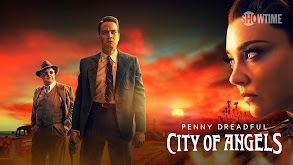 Penny Dreadful: City of Angels thumbnail