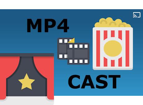 MP4Cast for Google Chromecast™