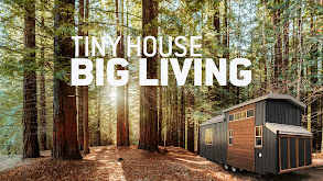 Tiny House, Big Living thumbnail