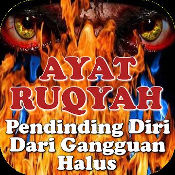 RUQYAH - Pendinding Diri & Kediaman(Pengusir Jin)