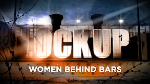 Lockup: Women Behind Bars thumbnail