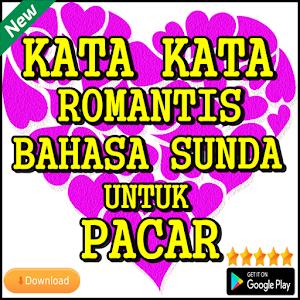 تحميل Kata Kata Romantis Bahasa Sunda Untuk Pacar Apk أحدث