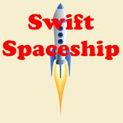 Swift Spaceship