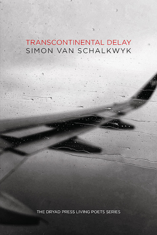 In 'Transcontinental Delay' Simon van Schalkwyk tracks experiences of imminent arrival and departure.