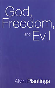 GOD, FREEDOM AND EVIL