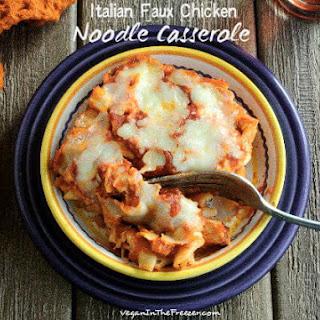 Italian Faux Chicken Noodle Casserole
