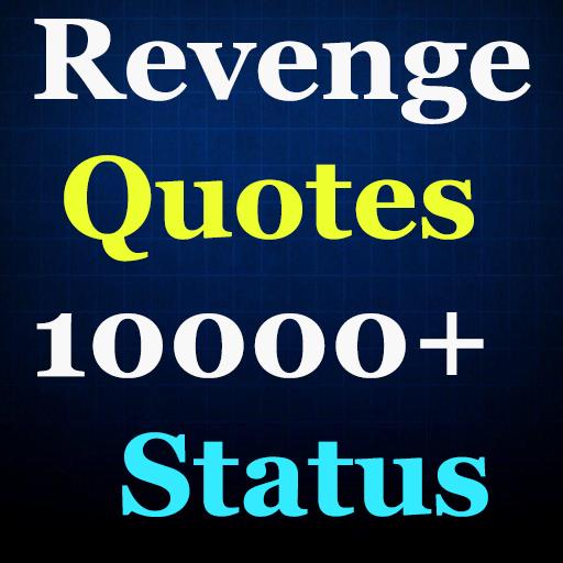 revenge idézetek Revenge Quotes (10000+ Status) – Alkalmazások a Google Playen
