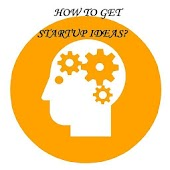 How to get Startup Ideas?
