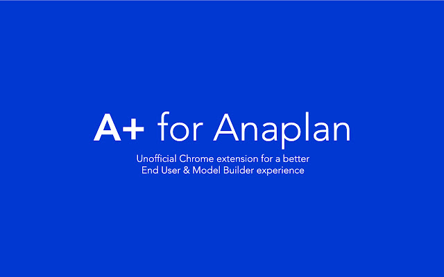 A+ for Anaplan (Model Builder Edition)