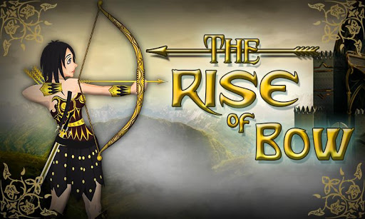 The Rise Of Bow 1.2 screenshots 11
