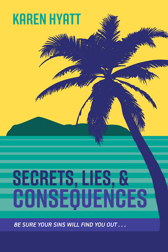 Secrets, Lies, and Consequences cover