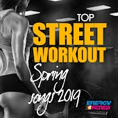 Top Street Workout Spring Songs 2019
