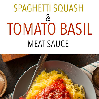 Spaghetti Squash & Tomato Basil Meat Sauce