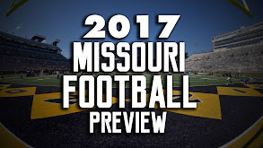 2017 Missouri Football Preview thumbnail