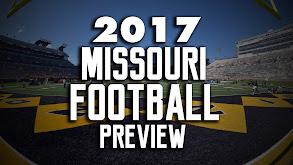 2017 Missouri Football Preview thumbnail