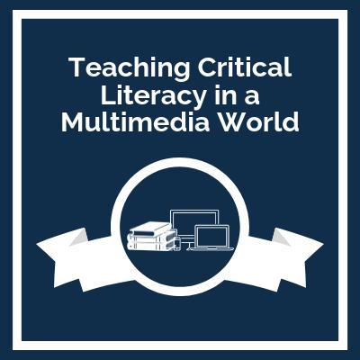 Course Logo: Teaching Critical Literacy in a Multimedia World